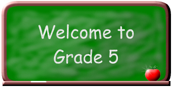 Chalkboard with words that say Welcome to Grade 5th